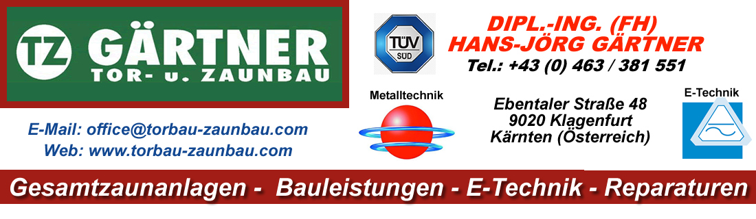 Torbau Zaunbau Gärtner, Klagenfurt – Kärnten